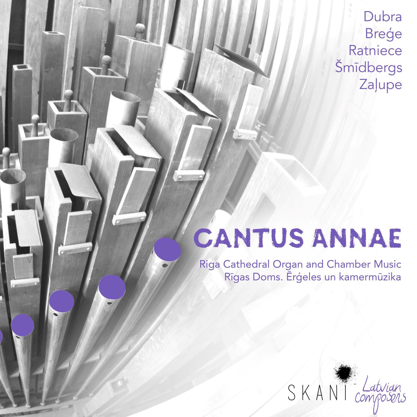 Cantus Annae. Riga Cathedral Organ and Chamber Music
