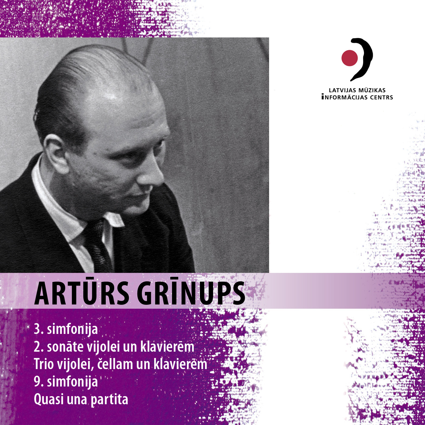 Artūrs Grīnups. Chamber and Orchestral Works