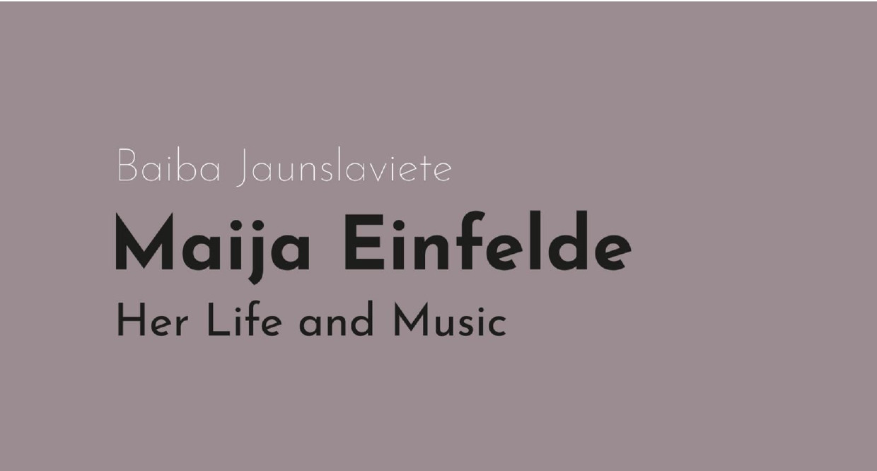 New digital book released about composer Maija Einfelde by musicologist Baiba Jaunslaviete!
