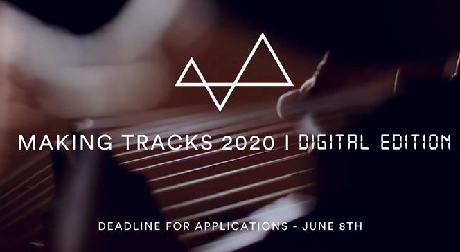 Musicians from all backgrounds are encouraged to apply for Making Tracks 2020 up to 8th June